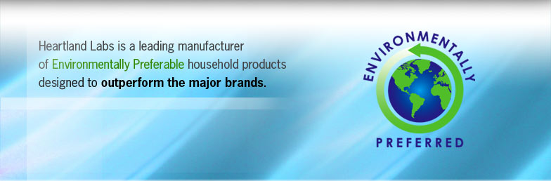 Heartland Labs is a leading manufacturer of Environmentally Preferable household products designed to outperform the major brands.